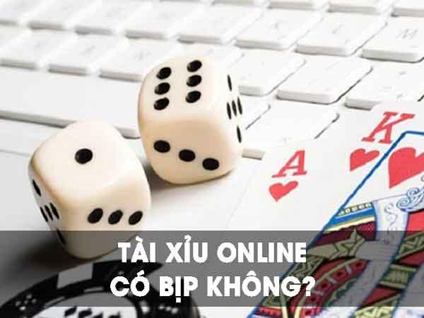 Liệu game tài xỉu online có bịp không?